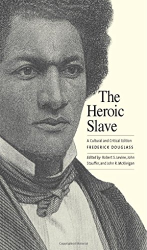 Books : The Heroic Slave: A Cultural and Critical Edition