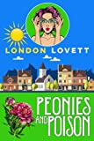 Peonies and Poison (Port Danby Cozy Mystery) (Volume 7) by  London Lovett in stock, buy online here