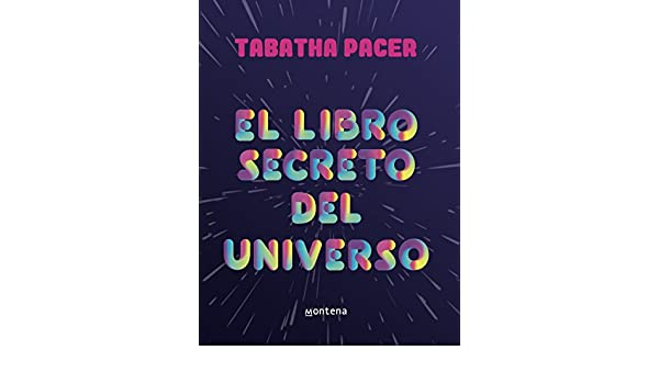 El libro secreto del universo eBook: Tabatha Pacer: Amazon.es: Tienda Kindle