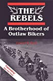 img - for The Rebels: A Brotherhood of Outlaw Bikers (Heritage) book / textbook / text book