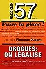 Vacarme, N° 57, Automne 2011 : Faire la place ! : Drogues : on légalise par Casanova
