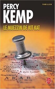 Le muezzin de Kit Kat par Kemp