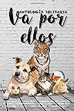 Va por ellos: Antología Solidaria (Spanish Edition)