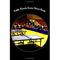 Table Tennis Score Sheet Book: 100 Pages (50 sheets)