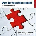 Kinderwunsch (F.A.Z. Dossier) |  F.A.Z
