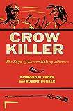 Crow Killer: The Saga of Liver-Eating Johnson (Midland Book)