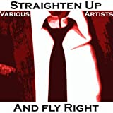Nat King Cole Trio - Straighten Up And Fly Right
