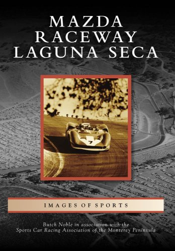 After more than 50 years, Mazda Raceway Laguna Seca near Monterey is regarded as one of the most famous racetracks in the world. Mazda Raceway offers competitors challenges unlike any other with its mix of corners, which includes the Corkscrew, where...