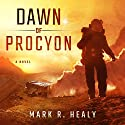 Dawn of Procyon: Distant Suns, Book 1 Audiobook by Mark R. Healy Narrated by Travis Travis Baldree