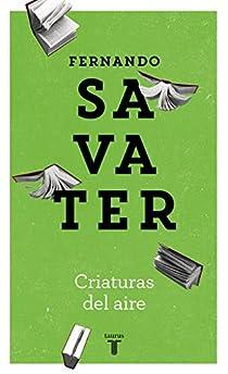 Criaturas del aire par Savater