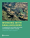 img - for Working With Smallholders: A Handbook for Firms Building Sustainable Supply Chains book / textbook / text book