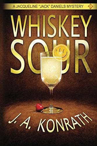 """Whiskey Sour - A Thriller (Jacqueline """"Jack"""" Daniels Mysteries Book 1) pdf"""