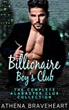 Billionaire Boys Club: The Complete Alabaster Club Collection