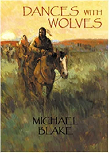 Book Dances with Wolves by Blake, Michael (October 1, 2002)