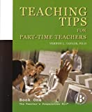 Teaching Tips for Part-Time Teachers, Taylor, Vernon L., 1893495256