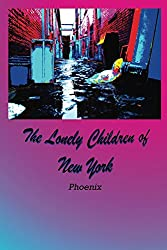 The Lonely Children of New York