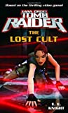 Lara Croft: Tomb Raider: The Lost Cult
