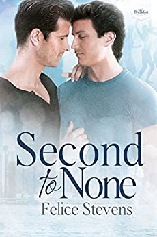 Second to None: An Enemies to Lovers Contemporary Gay Romance (The Breakfast Club Book 3) by [Stevens, Felice]