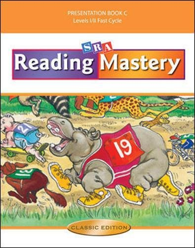 Reading Mastery Fast Cycle: Teacher Presentation Book C, Levels 1/2 Fast Cycle