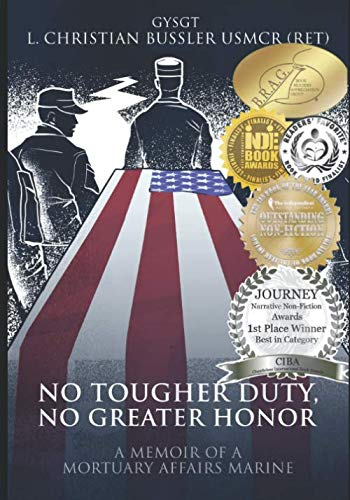 No Tougher Duty, No Greater Honor: A Memoir of a Mortuary Affairs Marine (Best Man Duties And Responsibilities)