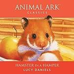 Animal Ark: Hamster in a Hamper   Lucy Daniels