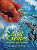 God Creates and so much More..., Lucille Ruth and Martha Anthony, 0982133405