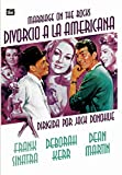 Marriage on the Rocks (Divorcio a La Americana) Frank Sinatra, Deborah Kerr, Dean Martin, Cesar Romero, Tony Bill, Nancy Sinatra.