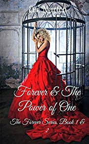 Forever & The Power of One: The Forever Series, Book 1 & 2: A Why Choose Fantasy Romance