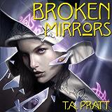 Broken Mirrors (Marla Mason Book 5)
