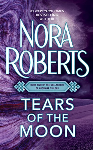 - Tears of the Moon (The Gallaghers of Ardmore Trilogy (Irish Trilogy) Book 2)