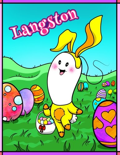 Download Langston: Personalized Easter Coloring Book for Kids, Ima Gonna Color My Happy Easter, Easter Gifts for Boys, Easter Basket Stuffers for Children ebook