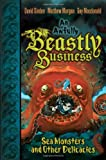 img - for Sea Monsters and Other Delicacies (An Awfully Beastly Business) book / textbook / text book
