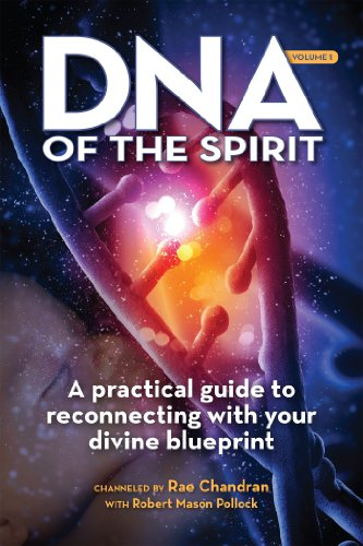 DNA of the Spirit, Volume 1