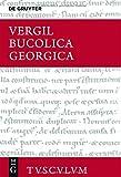 img - for Bucolica, Georgica / Hirtengedichte, Landwirtschaft (Sammlung Tusculum) (German Edition) book / textbook / text book