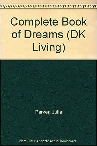 Complete Book Of Dreams (DK Living)