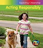 Acting Responsibly, Vic Parker, 1432933159