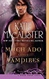 Much Ado About Vampires: A Dark Ones Novel (Dark Ones series)