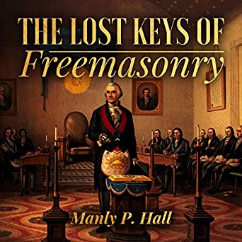 Amazon com: The Lost Keys of Freemasonry (Audible Audio Edition