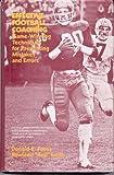 Effective Football Coaching, Donald E. Fuoss and Rowland Smith, 0205071252