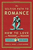 The Selfish Path to Romance, Edwin A. Locke and Ellen Kenner, 0982411758