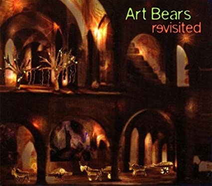 Art Bears Revisited | ART BEARS