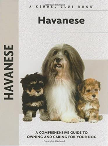 Havanese A Comprehensive Guide To Owning And Caring For Your Dog