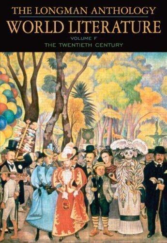 Download The Longman Anthology WORLD LITERATURE, Volume F, The Twentieth Century pdf