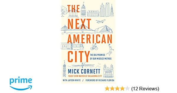 The Next American City: The Big Promise of Our Midsize