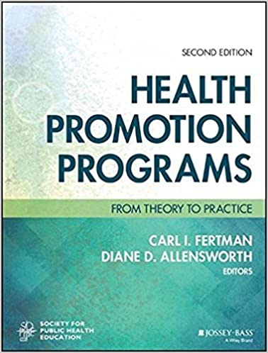 Book Health Promotion Programs: From Theory to Practice (Jossey-Bass Public Health)