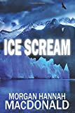 Ice Scream: The Thomas Family (The Thomas Family series)