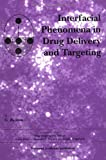 img - for Interfacial Phenomena in Drug Delivery and Targeting (Drug Targeting and Delivery) by G. Buckton (2000-02-11) book / textbook / text book