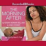 The Morning After | Kendra Norman-Bellamy,Hank Stewart