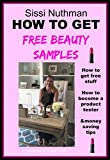 This e-book explains in detail how to get the best beauty samples.-Get Freebies per mail-Become a product tester, including the best consumer panels-Get Freebies as an Amazon reviewer-Get Freebies for Bloggers-Get Freebies for YouTubers-Get f...