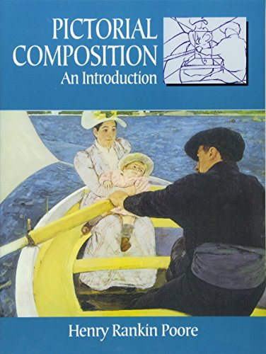 Pictorial Composition (Composition in Art) (Dover Art Instruction) [Henry Rankin Poore] (Tapa Blanda)